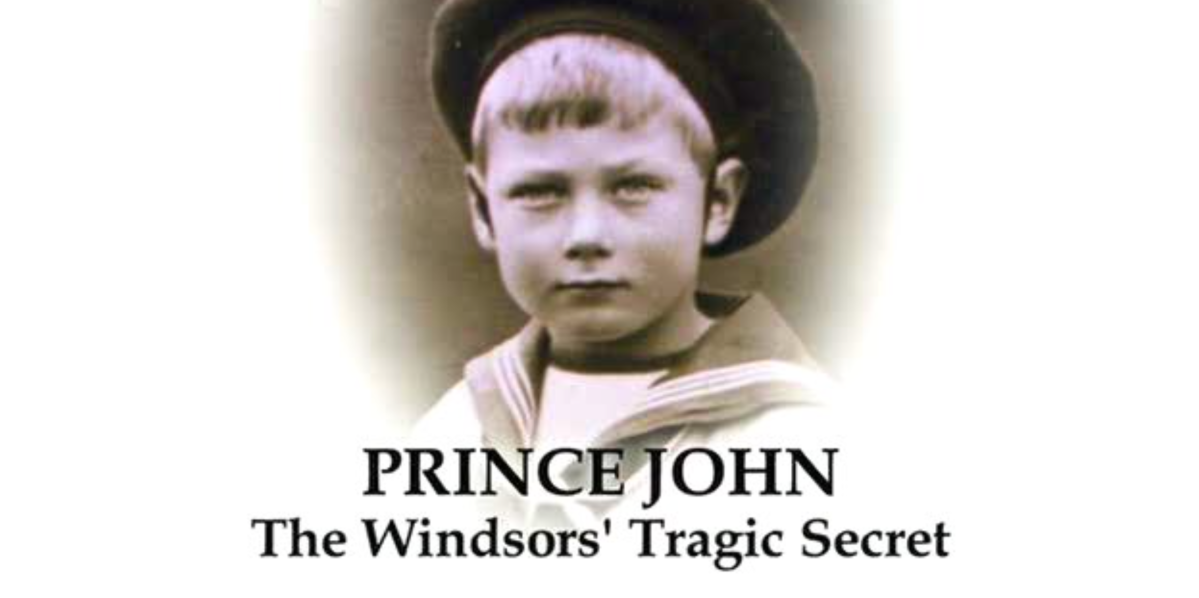 Prince John: The Windsor's Tragic Secret